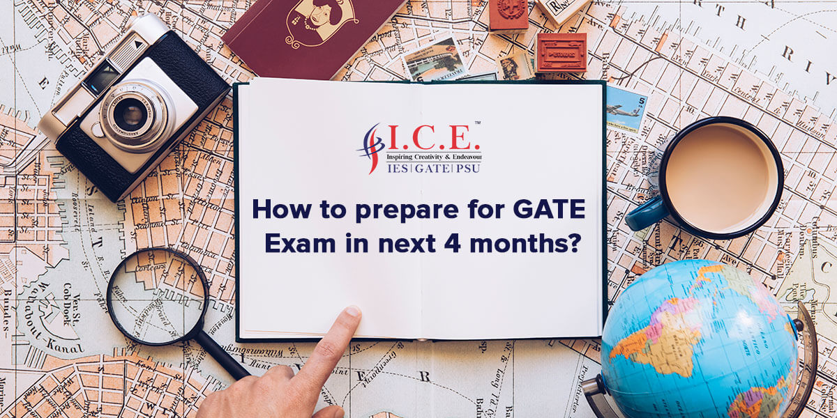 How to prepare for GATE Exam 2019 in next 4 months