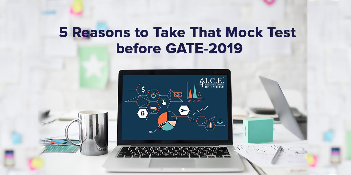 5 Reasons to Take That Mock Test before GATE Exam