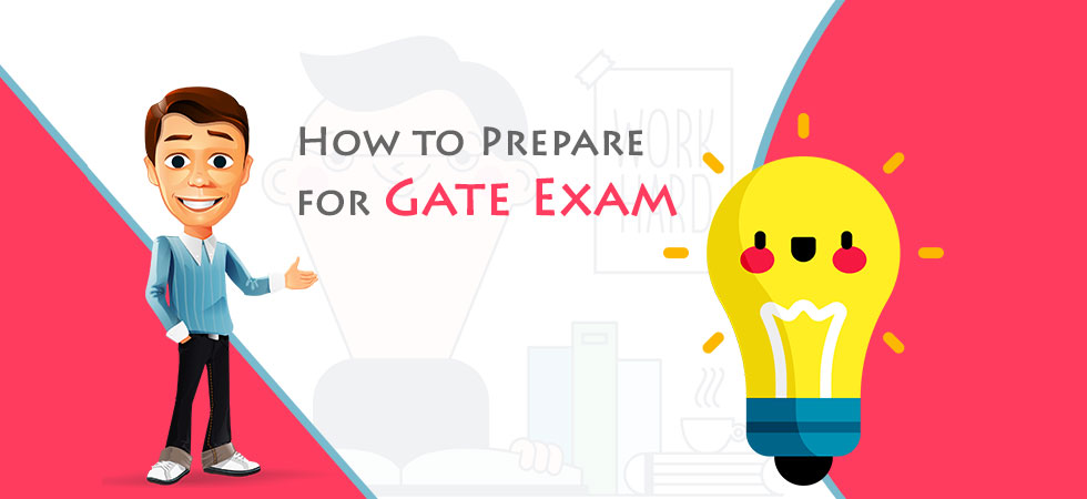 How to Prepare for GATE Exam